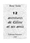 12 aventures de Câline et ses amis