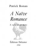A Naïve Romance