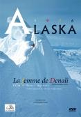 Alaska, La Femme de Denali