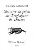 Glossaire du patois des Troglodytes-du-Dessous.