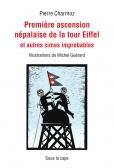 Première ascension népalaise de la tour Eiffel et autres cimes improbables