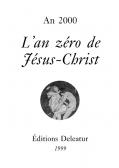 L'an zéro de Jésus-Christ