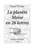 La planète Moise en 26 lettres