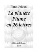 La planète Plume en 26 lettres