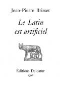 Le Latin est artificiel