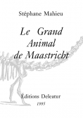 Le  Grand Animal de Maastricht