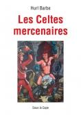 Les Celtes mercenaires