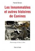 Les Innommables et autres histoires de Canines