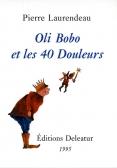 Oli Bobo et les 40 Douleurs