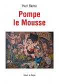 Pompe le Mousse