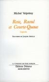 Rose, Raoul et Courte-Queue
