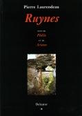 Ruynes, suivi de Phélie et de Ariane
