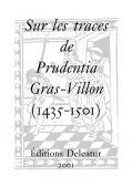 Sur les traces de Prudentia Gras-Villon (1435-1501)
